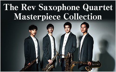 The Rev Saxophone Quartet Masterpiece Collection